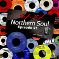 The A-Z Of Northern Soul Episode 21