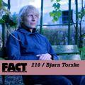 FACT Mix 210: Bjørn Torske
