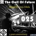 The Call Of Future 025 (#TCOF025) [Special Episode] – Aziz Ellala