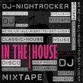 DJ NIGHTROCKER'S IN THE HOUSE No.1 MIXTAPE