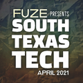 Fuze presents :: SOUTH TEXAS TECH :: April 2021