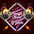 Freestylemania Versus: DJ Tequila #8