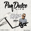 """The Pan Dulce Life"" With DJ Refresh - Season 3 Episode 8 feat. DJ-X"