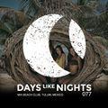DAYS like NIGHTS 077 - Mia Beach Club, Tulum, Mexico