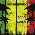 MUSIKABEND 43 Soon Come 2020-08-22