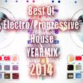 BEST OF ELECTRO HOUSE/PROGRESSIVE HOUSE YEARMIX 2014