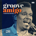 Groove Amigo - ReGrooved Sessions Vol. 26 (Luther Vandross)