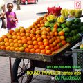 Sound Traveler Series #23 ft. DJ Rocdaspot