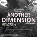 Pacco & Rudy B @ Another Dimension - Radio Webphre