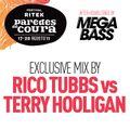 Bass = Win (Terry Hooligan vs. Rico Tubbs) - MegaBass/Paredes de Coura Promo Mix