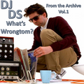 From the Archive Vol.1: What's Wrongtom?