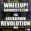 WheelUp! Soundsystem - Lockdown Revolution Mix for Real Roots Radio 29.04.20