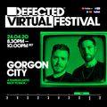 Defected Virtual Festival 4.0 - Gorgon City