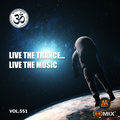 Live theTrance , Live the Music . Vol.551