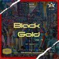 Mista DRU Presents - Black Gold Vol. 4