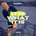 It Is What It Is (Part One) - Follow @DJDOMBRYAN