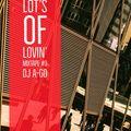 Lot's of Lovin' Mixtape #3