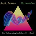 Austin Downey - 90s Tea for the Ice Palace, Fire Island
