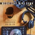 DJ John Michael - COVIDISCO: Wednesday Wind Down (05-19-20)