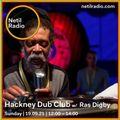 Hackney Dub Club w/ Ras Digby - 19th September 2021