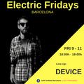 DEVICE [Live Set] at Electric Fridays Barcelona