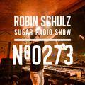 Robin Schulz | Sugar Radio 273