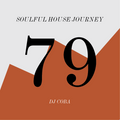 Soulful House Journey 79