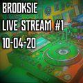 Brooksie - Live Stream #1 - Beats n Breaks - April 2020
