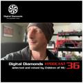 Digital Diamonds #PODCAST 36 by Children of MU