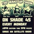 Sway, King Tech and DJ Revolution - The World Famous Wake Up Show (SiriusXM Shade45) - 2021.07.26