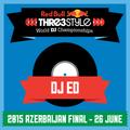 DJ Ed - Azerbaijan - Red Bull Thre3style Azerbaijan Final 2015