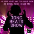JonC Beats Show #18 - DJ DUBBL Soulful Tech House Guest Mix