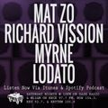 Episode 10-12-19 Ft: Mat Zo, Richard Vission, Myrne, & Lodato