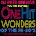 The RBR One Hit Wonders Show with DJ Pete and Owen Kid [11 year old DJ]