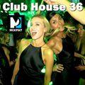 Club House 36