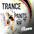 Trance In Ya Pants Part 11 #TranceFusion #RUAR #FutureHeroes