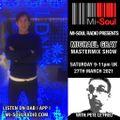 Michael Gray Mastermix Show on Mi Soul Radio 27/03/2021