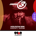 008 | HOUSEW3RK with Unique 3