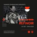 Refinoir DJ Set 09.04.2021