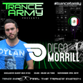 Trance Army pres. Diego Morrill (Exclusive Guest Mix Session #123)