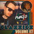 The Classics Volume 02 - Mixed by DJ Punzo