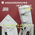 "Underground Institute Picks - Pil and Galia Kollectiv present ""Affectless"" @ Kiosk Radio 20.08.20"