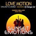 Love Motion - Lounge Dj Mix (Marco Celoni Radio Show - Italy)