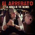El Arrebato - La Música de tus Tacones (2014)