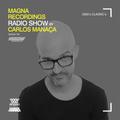 Magna Recordings Radio Show by Carlos Manaça 103 | 2000's Classics Studio Mix