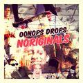 Oonops Drops - Noriginals