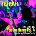 Samedia Shebeen Mix Series 006 - YOU CAN DANCE VOL. 4 - Selected by DJ Naomi Carole
