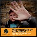 The Takeover w/ Copiusbeats 15th February 2021