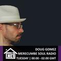 Doug Gomez - Merecumbe Soul Radio 01 OCT 2019