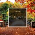 DJ Micky - Deep Dancing Beats #10